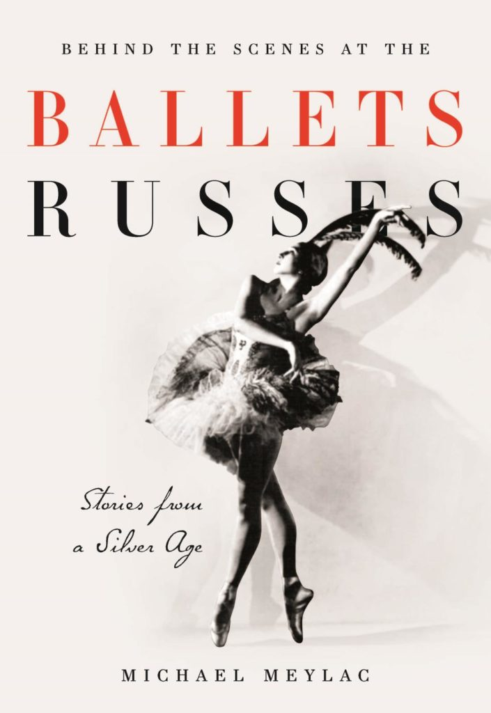 "1. ""Behind the Scenes at the Ballets Russes"" by M.Meylac, book cover © I.B.Tauris & Co"